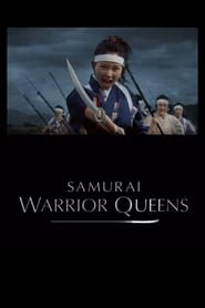 Samurai Warrior Queens