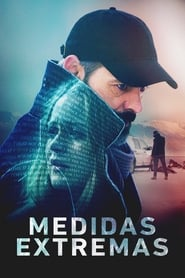 Medidas Extremas (2016) | The Oath