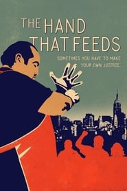 The Hand That Feeds (2014)