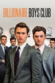Billionaire Boys Club (2018), online subtitrat in limba Româna