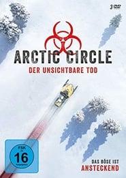 Arctic Circle - Der unsichtbare Tod 2018