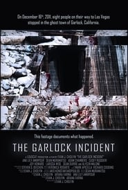 The Garlock Incident (2012)