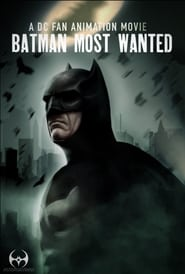 Batman: Most Wanted (2020)