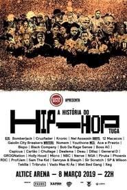 A História do Hip-Hop Tuga (2019)