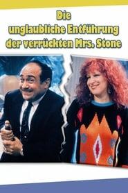 Die unglaubliche Entführung der verrückten Mrs. Stone 1986