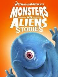 Monsters vs. Aliens Stories