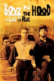 Boyz n the Hood : La loi de la rue en streaming