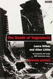 The Death of Yugoslavia