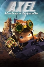 Axel 2: Adventures of the Spacekids (2017)