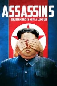 Assassins - Brudermord in Kuala Lumpur 2021