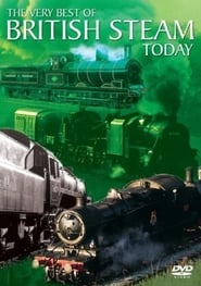 The Very Best Of British Steam Today 2004
