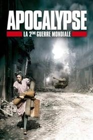 Apocalypse, La Deuxième Guerre mondiale 2009