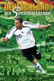 Deutschland. Ein Sommermärchen 2006