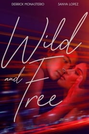 Wild and Free en streaming