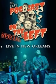Last Podcast on the Left: Live in New Orleans