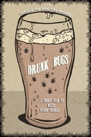 Drunk Bugs (2019)
