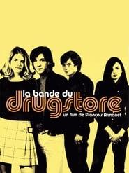 La Bande du drugstore 2002