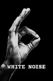 Watch White Noise (2020) Fmovies