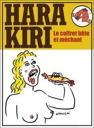 Hara Kiri - Le coffret bête et méchant