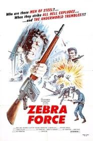 Zebra Force 1976