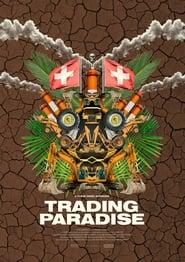 Trading Paradise (2016) Zalukaj Online