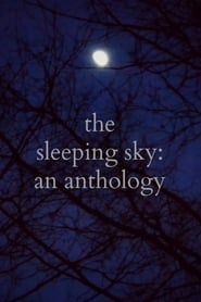 The Sleeping Sky: An Anthology