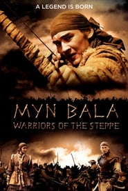 Myn Bala: Warriors of the Steppe (2012)