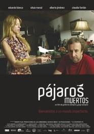 Ver Pájaros muertos Online HD Español y Latino (2009)