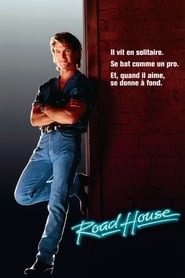 Film Road House streaming VF gratuit complet