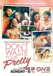 Don't Waste Your Pretty (2021)
