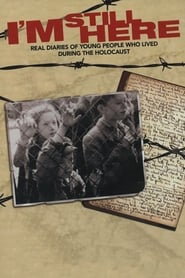 I'm Still Here: Real Diaries of Young People Who Lived During the Holocaust 2005
