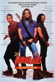 watch Airheads - Una band da lanciare now