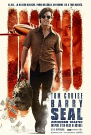 Barry Seal : American Traffic HDLIGHT 1080p VOSTFR