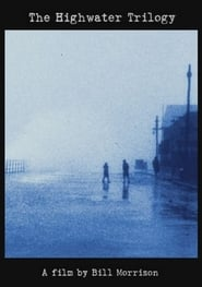 The Highwater Trilogy 2006