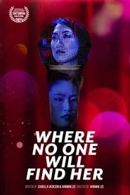 Where No One Will Find Her (2021)