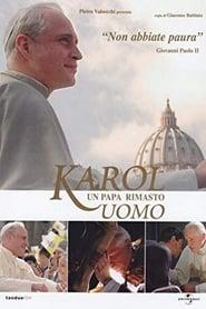 Karol. Papież, który pozostał człowiekiem
