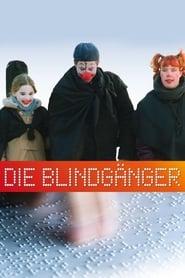 Die Blindgänger 2004