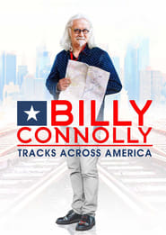 Billy Connolly's Tracks Across America 2016