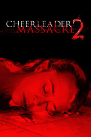 Cheerleader Massacre 2 (2011)