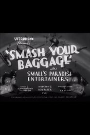 Smash Your Baggage 1932