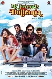 My Friends Dulhania (2017) Hindi