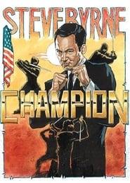 Steve Byrne: Champion (2014)