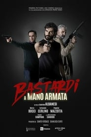 Bastardi a mano armata (2021)