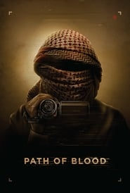 Path of Blood (2018) Openload Movies