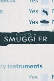 To Catch a Smuggler 2012