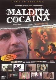 Maldita cocaína 2001