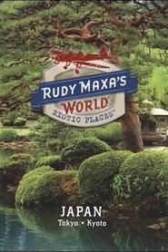 Rudy Maxa's World Exotic Places: Tokyo, Japan 2009