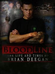 Blood Line: The Life and Times of Brian Deegan (2018)