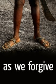 As We Forgive (2008)