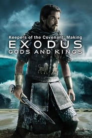 Poster Keepers of the Covenant: Making 'Exodus: Gods and Kings' 2015